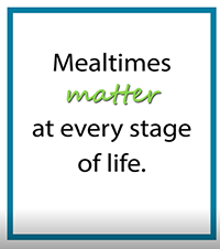 Mealtimes matter at every stage of life