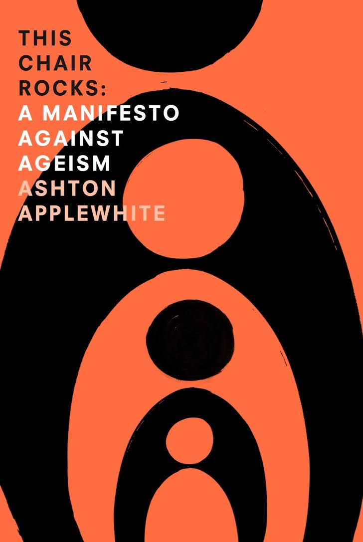 This Chair Rocks a Manifesto Against Ageism - Appleton Book